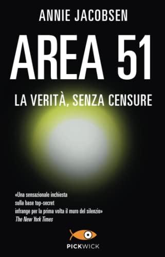 9788868366988: Area 51. La verità, senza censure