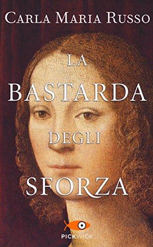 9788868368043: La bastarda degli Sforza
