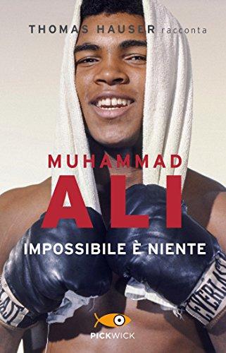 9788868368692: Muhammad Ali. Impossibile è niente