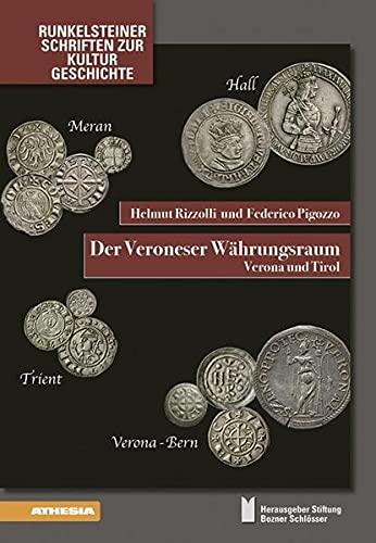 Der Veroneser Währungsraum: Federico Pigozzo