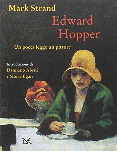 9788868435592: Edward Hopper. Un poeta legge uno pittore. Ediz. a colori