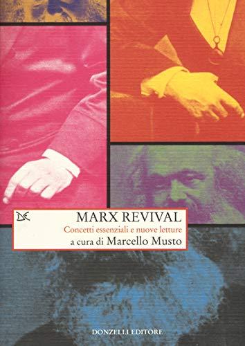 9788868439989: Marx revival. Concetti essenziali e nuove letture