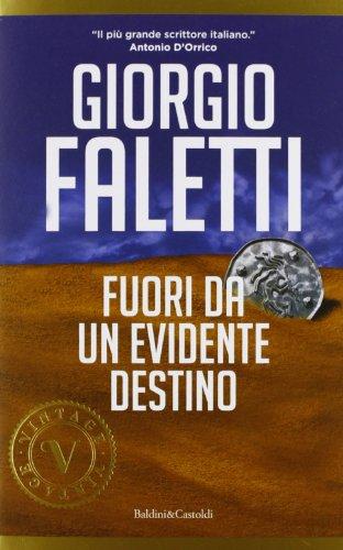 Fuori da un evidente destino: Faletti, Giorgio