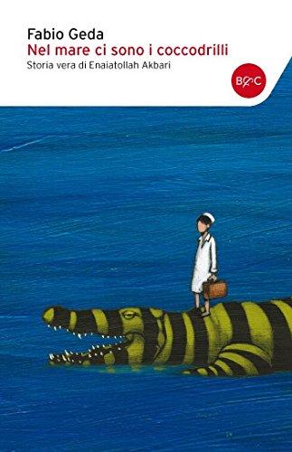 9788868520151: Nel mare ci sono i coccodrilli. Storia vera di Enaiatollah Akbari (I tascabili)