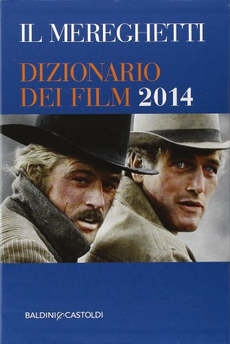9788868520588: Il Mereghetti. Dizionario dei film 2014