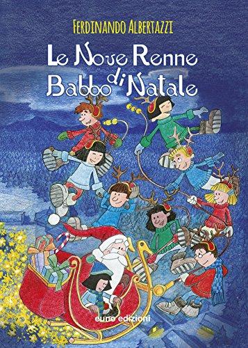 Le nove renne di Babbo Natale (Paperback): Ferdinando Albertazzi