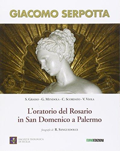 9788868590802: Giacomo Serpotta. L'oratorio del Rosario in San Domenico a Palermo. Ediz. illustrata: 1