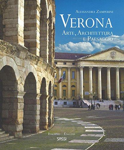 9788868602772: Verona. Arte, architettura e paesaggio. Ediz. italiana e inglese (Libri d'arte)