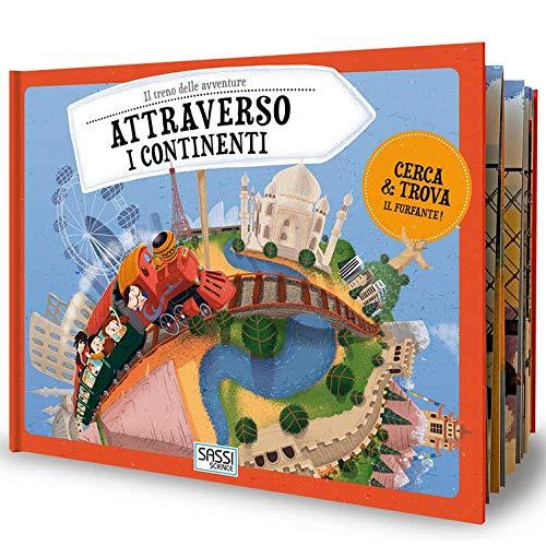 9788868606824: Attraverso i continenti. Il treno delle avventure. Ediz. a colori