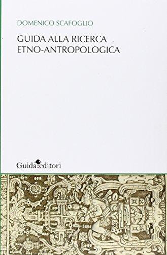 9788868661182: Guida alla ricerca etno-antropologica