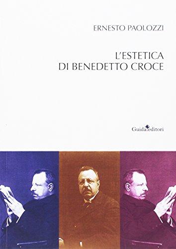 L'estetica di Benedetto Croce: Ernesto Paolozzi
