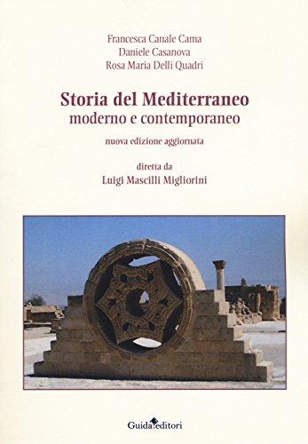 9788868663049: Storia del Mediterraneo moderno e contemporaneo. Nuova ediz.