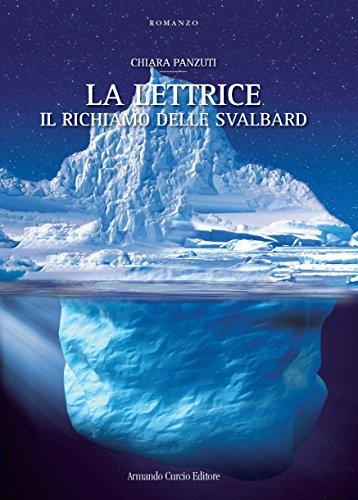 9788868681609: Il richiamo delle Svalbard. La Lettrice (Electi)