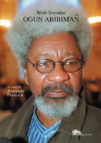Ogun Abibiman. Testo inglese a fronte: Soyinka, Wole