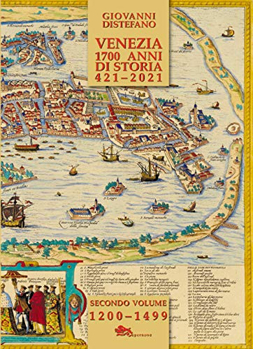 9788868692018: Venezia 1700 anni di storia 421-2021