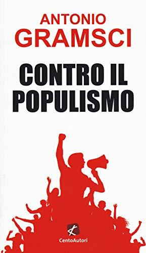 9788868721909: Contro il populismo