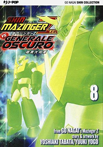 9788868837303: Shin Mazinger Zero vs il Generale Oscuro: 8 (J-POP)