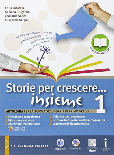 9788868892562: Storie per crescere insieme. Per la Scuola media. Con DVD-ROM. Con e-book. Con espansione online: 1