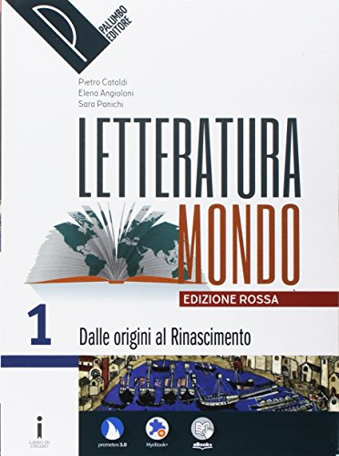 9788868893491: Letteraturamondo. Ediz. rossa. Per le Scuole superiori. Con e-book. Con 2 espansioni online. Con Libro: Il Mestiere Da Scrivere: 1