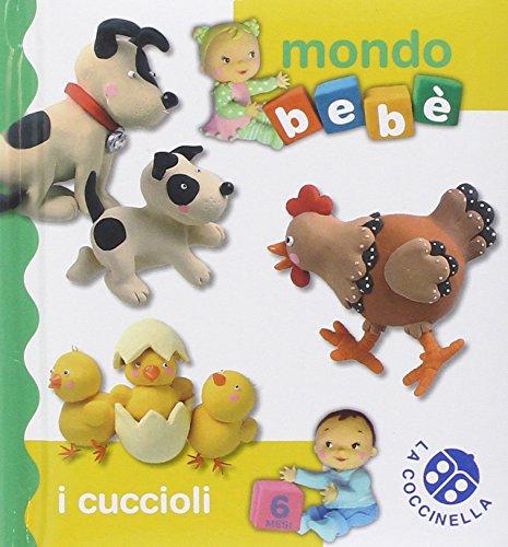 9788868900205: I cuccioli. Mondo beb�