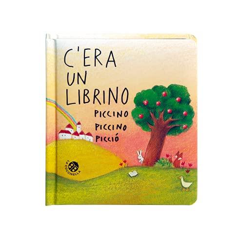 9788868906993: C'era un librino piccino piccino picciò. Ediz. a colori