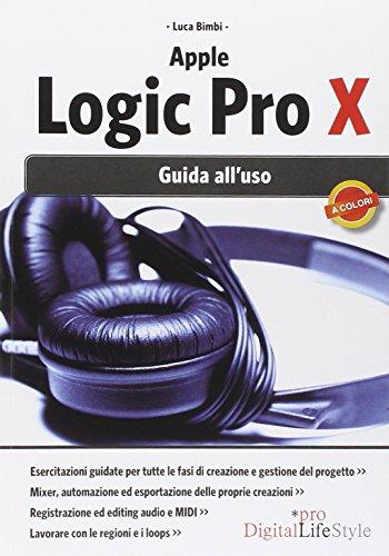 9788868950354: Apple Logic Pro X. Guida all'uso
