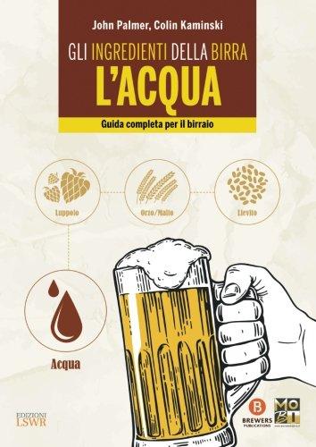 9788868953782: Gli ingredienti della birra: l'acqua. Guida completa per il birraio - 4