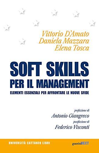 9788868962340: Soft skills per il management. Elementi essenziali per affrontare le nuove sfide