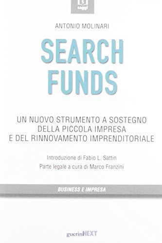 9788868962845: Search funds. Un nuovo strumento a sostegno della piccola impresa e del rinnovamento imprenditoriale