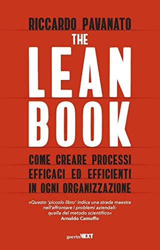 9788868963477: The lean book. Come creare processi efficaci ed efficienti in ogni organizzazione