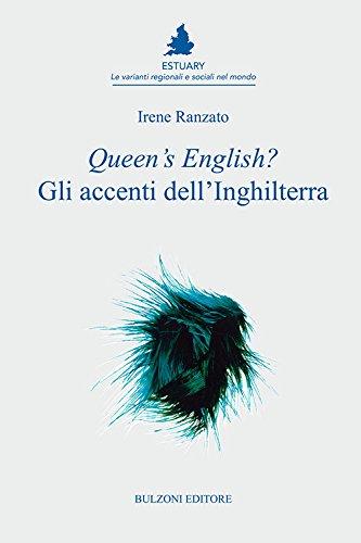 9788868970994: Queen's English? Gli accenti dell'Inghilterra: Estuary/1