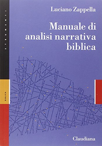 9788868980078: Manuale di analisi narrativa biblica
