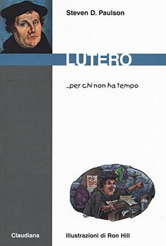 9788868980771: Lutero... per chi non ha tempo