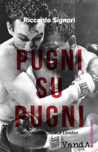 9788868992163: Pugni su pugni (Italian Edition)