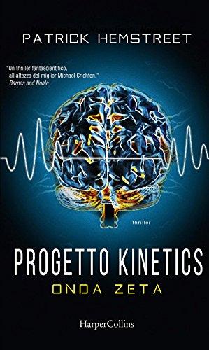 9788869051050: Progetto Kinetics - Onda zeta (Italian Edition)