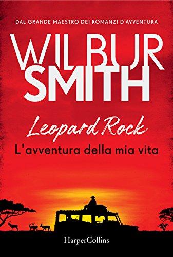 9788869053580: Leopard Rock. L'avventura della mia vita