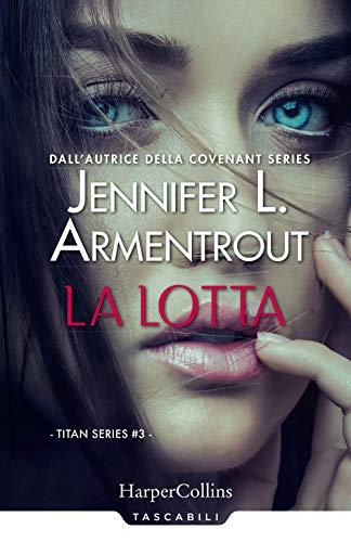 9788869056017: La lotta. Titan series (Vol. 3)