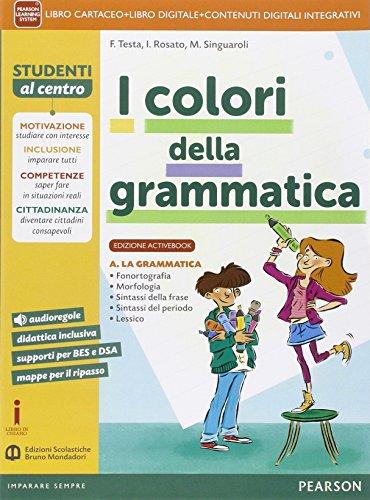 9788869100109: Colori della grammatica. Activebook. Per la Scuola media. Con e-book. Con espansione online