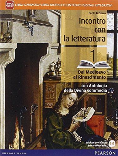 9788869100581: Incontro con la letteratura. Con antologia della Divina commedia. Per le Scuole superiori. Con e-book. Con espansione online: 1