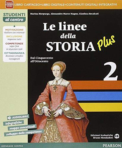 9788869101342: Linee della storia plus. Per la Scuola media. Con e-book. Con espansione online (Vol. 2)