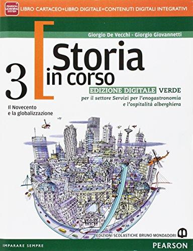 9788869102028: Storia in corso. Ediz. verde. Per il triennio delle Scuole superiori. Con e-book. Con espansione online: 3