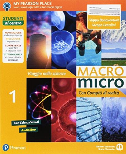 9788869103797: Macromicro. Viaggio nelle scienze. Con compiti di realtà 1. Per la Scuola media. Con e-book. Con espansione online