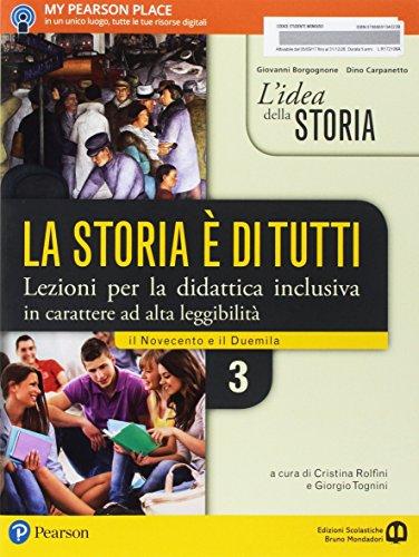 9788869104022: L'idea della storia la storia è di tutti. Lezioni per la didattica inclusiva. Per le Scuole superiori. Con e-book. Con espansione online: 3