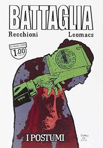 9788869110580: Battaglia. Numero zero