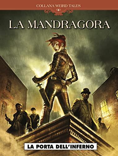 9788869112355: La Mandragora. La porta dell'inferno (Weird tales)