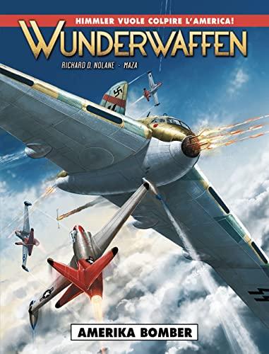 9788869113185: Amerika Bomber. Wunderwaffen: 4