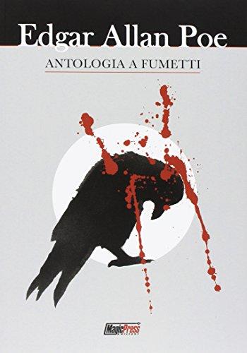 Antologia a fumetti Poe, Edgar Allan; Edginton,: Antologia a fumetti