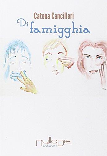 9788869150074: Di famigghia.