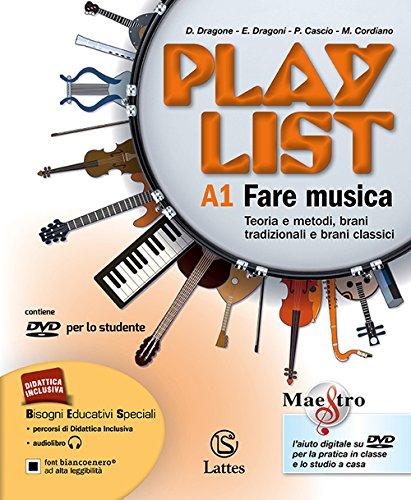 9788869170348: Playlist. Vol. A1-A2-B. Note e accordi-Fare musica-Ascoltare. Per la Scuola media. Con CD Audio. Con DVD-ROM. Con e-book. Con espansione online