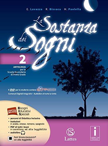 9788869170713: La sostanza dei sogni. Per la Scuola media. Con DVD. Con espansione online: 2